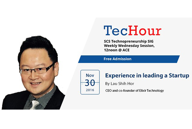 TecHour – Experiencing in leading a Startup | Live with Lau Shih Hor |
